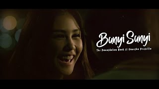 Download lagu The Panasdalam Bank feat Vanesha Prescilla - Bunyi Sunyi (Un )