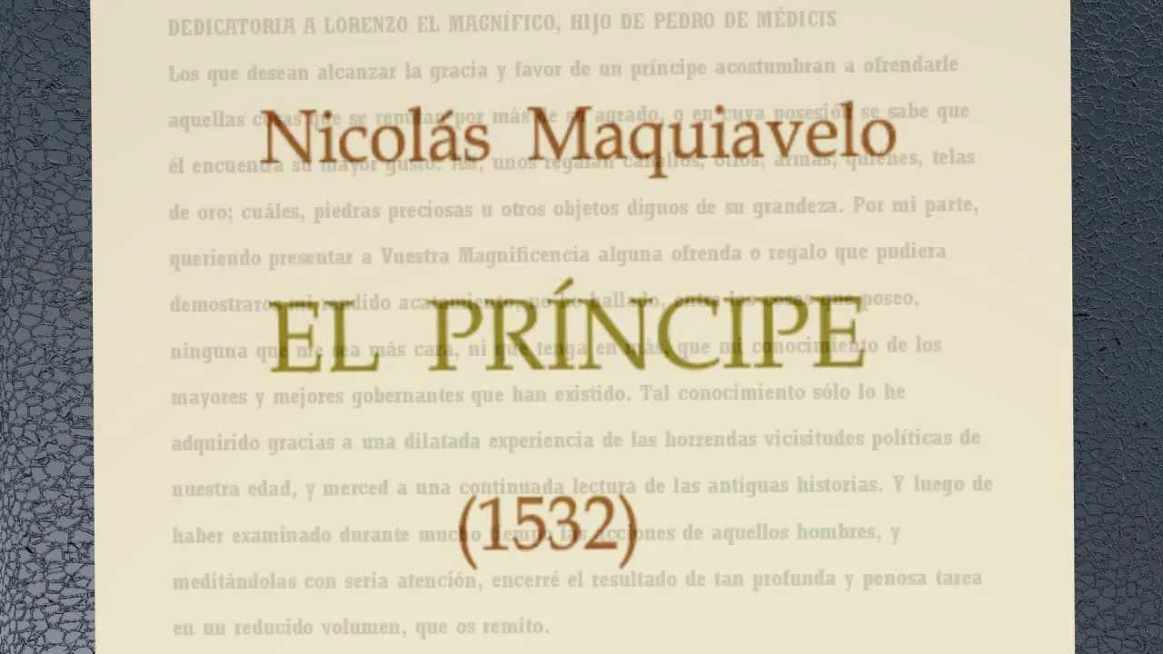 El Príncipe - Nicolás Maquiavelo (parte 1) - YouTube