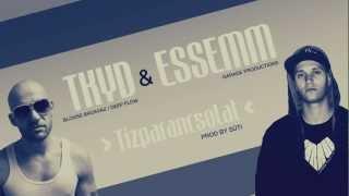 Tkyd & Essemm - Tízparancsolat