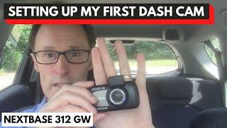 Setting up my first dash cam.   Nextbase 312GW