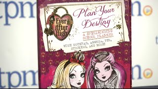 Ever After High Plan Your Destiny: A Spellbinding School Planner from Scholastic
