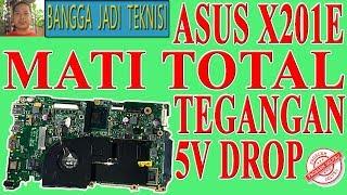 Asus X201E Mati Total / Repair Laptop X202E REV.2.0 Dead