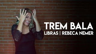 download musica Rebeca Nemer Trem Bala Ana Vilela LIBRAS ft Wanessa Sanches