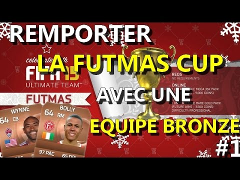 FIFA FUT 15 FR - MATCH LIVE FUTMASCUP AVEC UNE EQUIPE BRONZE - EPISODE 1