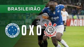 CRUZEIRO 0 X 0 CORINTHIANS - MELHORES MOMENTOS - 08/06 - BRASILEIRÃO 2019