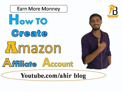 How To Setup An Amazon Affiliate Account in hindi @ ahir blog