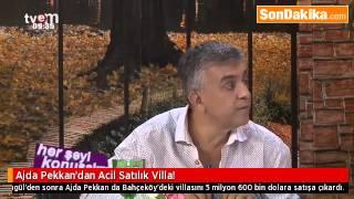 Ajda Pekkan'dan Acil Satılık Villa.