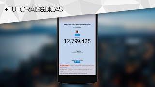 Aplicativo para CELULAR com CONTADOR de INSCRITOS em TEMPO REAL - Ótimo para YouTubers