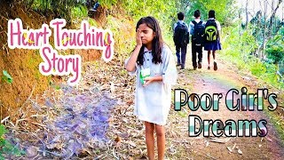 Cute Story | Poor Girl's Dreams | Heart Touching Story | Sad Story |Heart Breaking | Happy Ending |