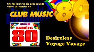 Desireless - Voyage Voyage - ClubMusic80s
