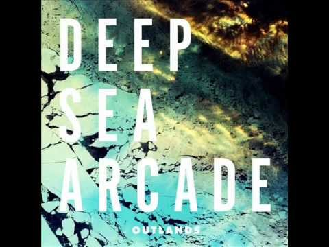 Deep Sea Arcade - Dont Be Sorry