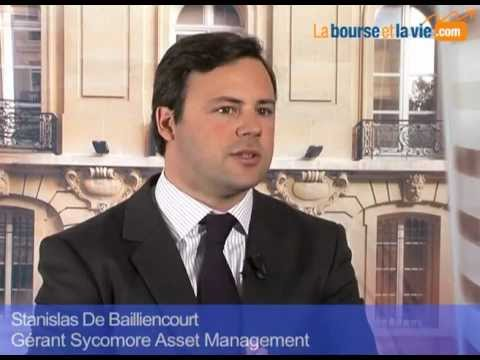 Bourse Interview Stanislas de Bailliencourt Gérant Sycomore AM Menace sur la France