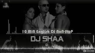 10 Min English Dj Nonstop Mixed By Dj Shaa