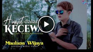Hanyut dalam kecewa - Slow rock Maulana wijaya ( Lirik)
