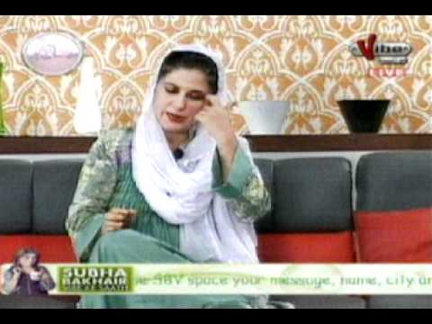 Aana saqib with dr bilquis on vibe tv 22 aug 2011 mpg youtube