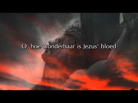 Opwekking 2 - O, hoe wonderbaar is Jezus' bloed
