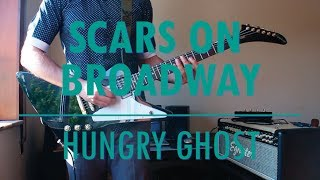 Scars On Broadway - Hungry Ghost (guitar cover)