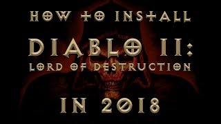 How to Install Diablo 2 on Windows 10 in 2018
