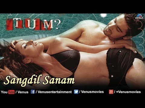 Sangdil Sanam Full Video Song : Tum | Manisha Koirala Aman Verma...