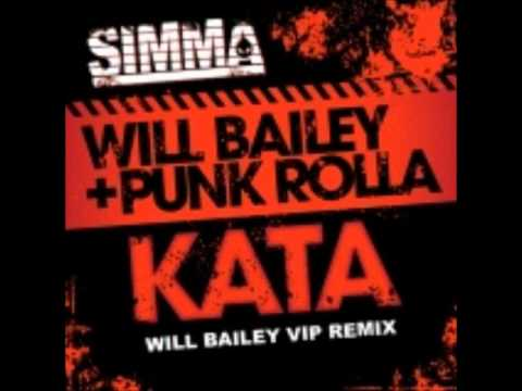 Will Bailey & Punk Rolla - Kata (Original Mix)