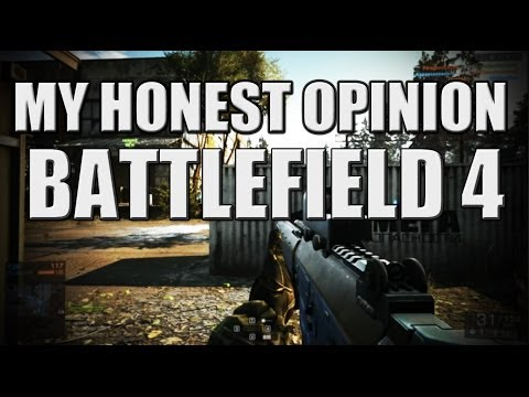 My Honest Review of Battlefield 4 and Dice / EA