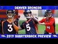 Denver Broncos 2019 Quarterback Preview | Broncos 2019 Preview | NFL