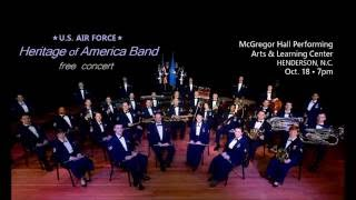 U S Air Force Heritage Of America Band Oct 18 2016 Concert
