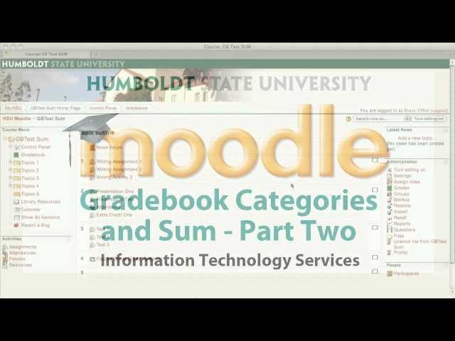 Moodle: Gradebook Categories and Sum pt2