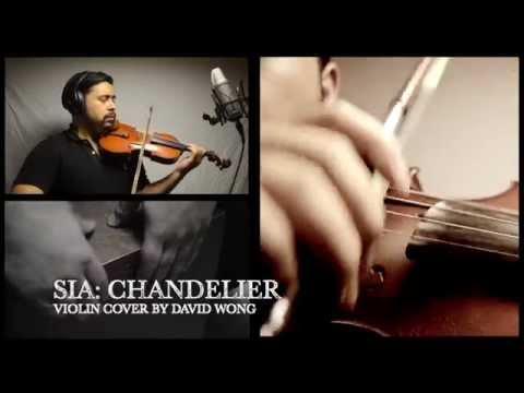 Sia - Chandelier - Violin Cover by David Wong