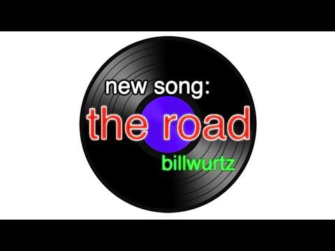 Bill Wurtz - The Road