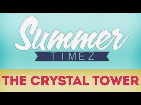Minecraft Summer Timez The Crystal Tower 1 2