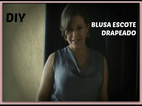 Como Hacer Una Blusa Escote Drapeado o De Hamanca  How To Make a Draped Blouse o