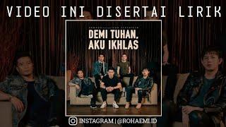 Armada ft Ifan Seventeen - Demi Tuhan Aku Ikhlas (Unofficial Lyric Video)