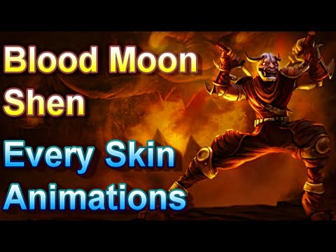 Blood Moon Shen - Every Skin Animations - League of Legends