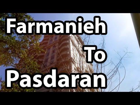 From Farmanieh To Pasdaran Tehran