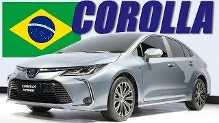 NOVO COROLLA será HÍBRIDO no Brasil! / Tudo sobre o sedã da Toyota em 2019