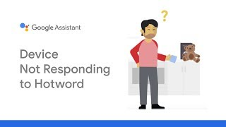 Google Assistant support: Device not responding to hotword