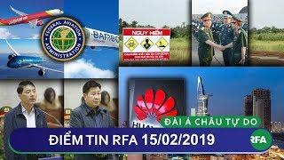 Điểm tin RFA tối 15/02/2019 | Hàng Không Việt Nam được phép bay thẳng đến Mỹ