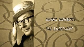 Heinz Erhardt - Das Lehn-Lied