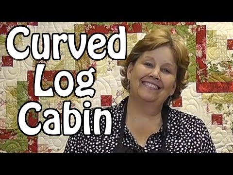 The Curved Log Cabin Quilt Quilting With Honey Buns