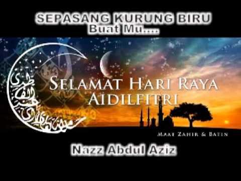 Sepasang Kurung Biru Buatmu - Nazz Abdul Aziz video