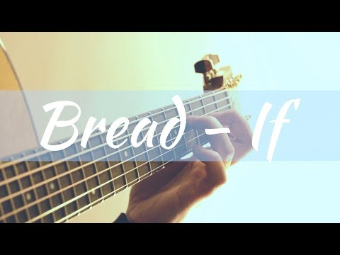 (Bread) If (acoustic guitar)
