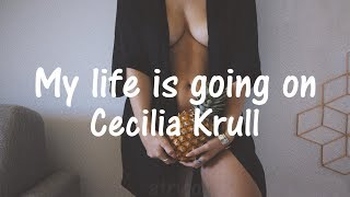 download musica Cecilia Krull - My life is going on Sub Español