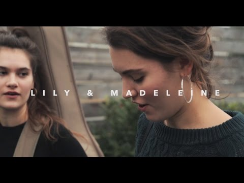 Lily And Madeleine - Lips And Hips
