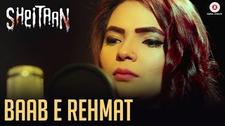 Baab E Rehmat | Sheitaan | Mehak Ali | J Ali