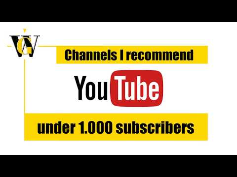 Channels under 1.000 subscribers I highly recommend