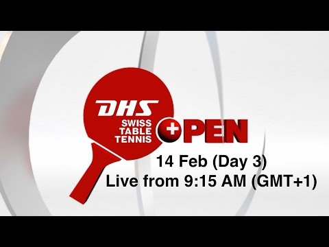 DHS Swiss Table Tennis Open Lausanne - Day 3