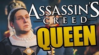 ASSASSINATING WITH THE QUEEN OF ENGLAND! - Queen Victoria (Assassins Creed Syndicate Funny Moments)