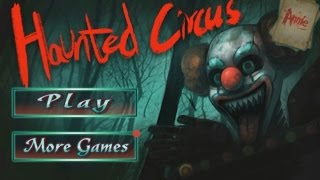 Haunted Circus 3D - Android Gameplay HD