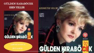Gülden Karaböcek Esen Yeller (Official Audio)